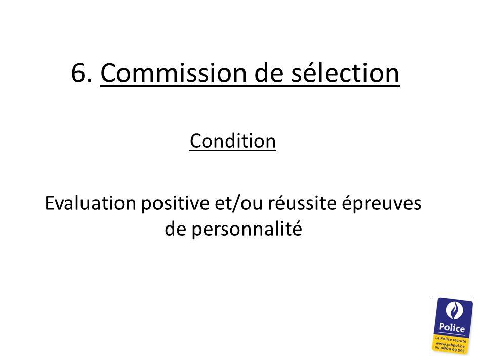 6. Commission de sélection