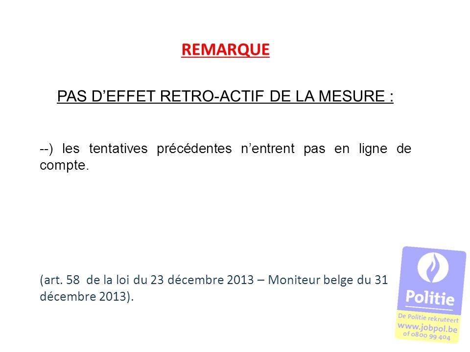 PAS D'EFFET RETRO-ACTIF DE LA MESURE :
