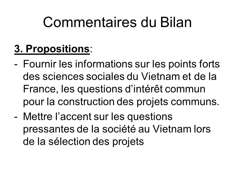 Commentaires du Bilan 3. Propositions: