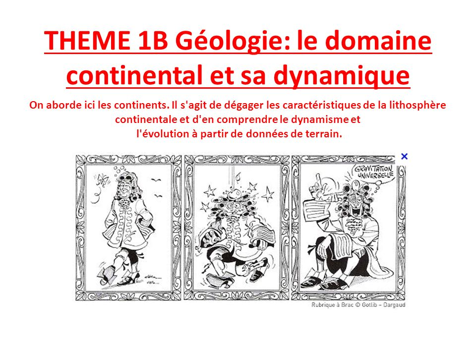 THEME 1B Géologie: le domaine continental et sa dynamique