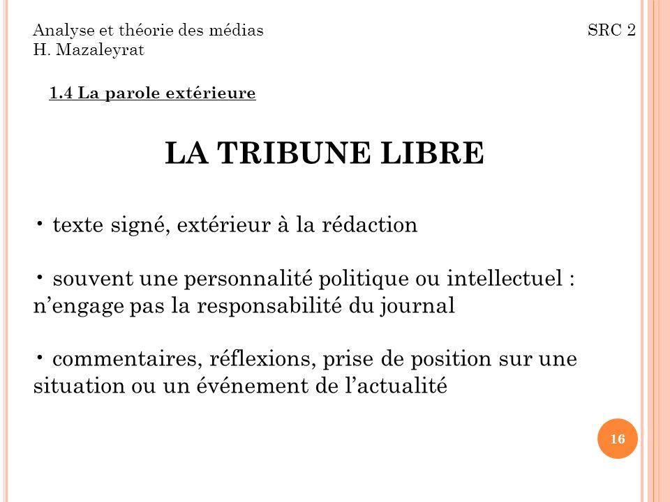 LA TRIBUNE LIBRE texte signé, extérieur à la rédaction