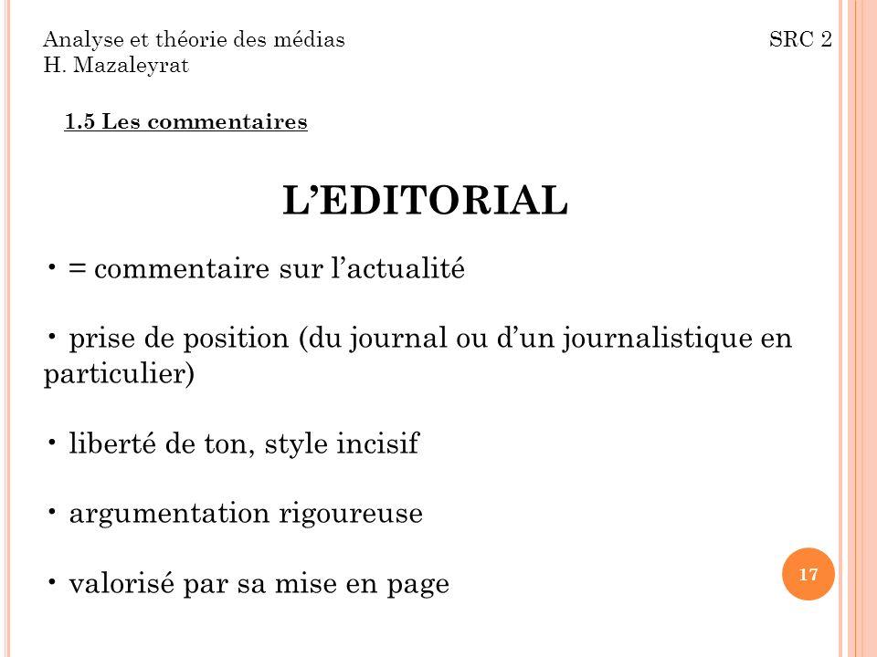 L'EDITORIAL = commentaire sur l'actualité