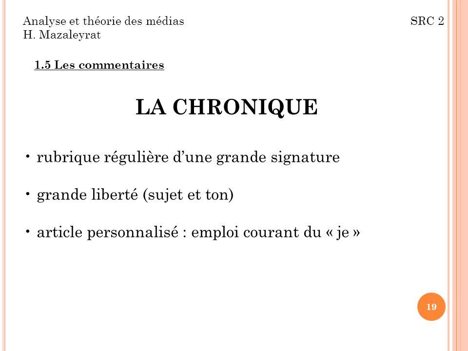 LA CHRONIQUE rubrique régulière d'une grande signature