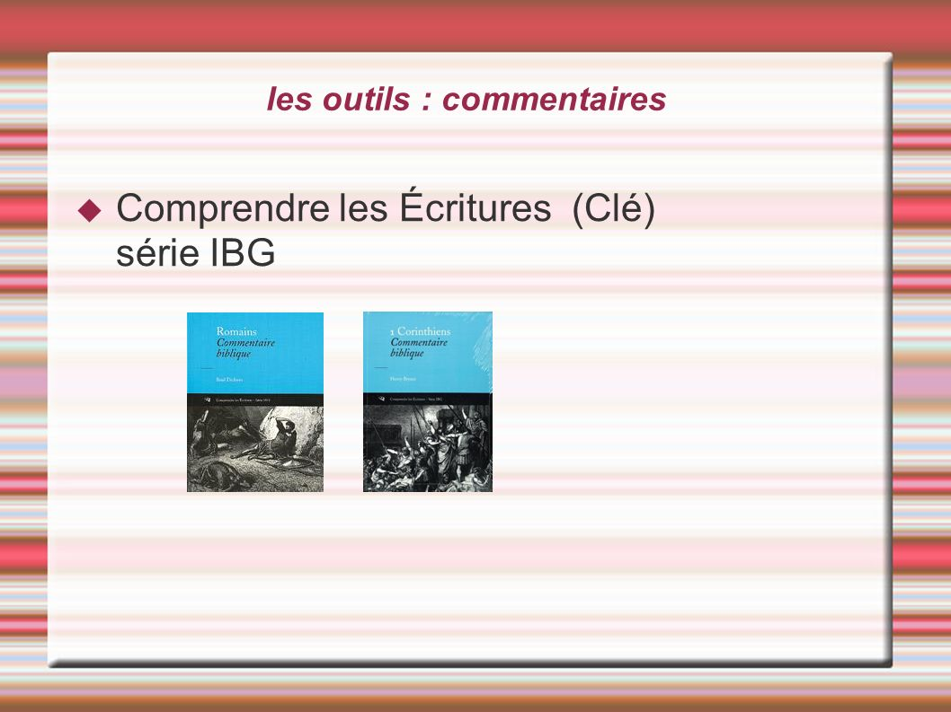 les outils : commentaires