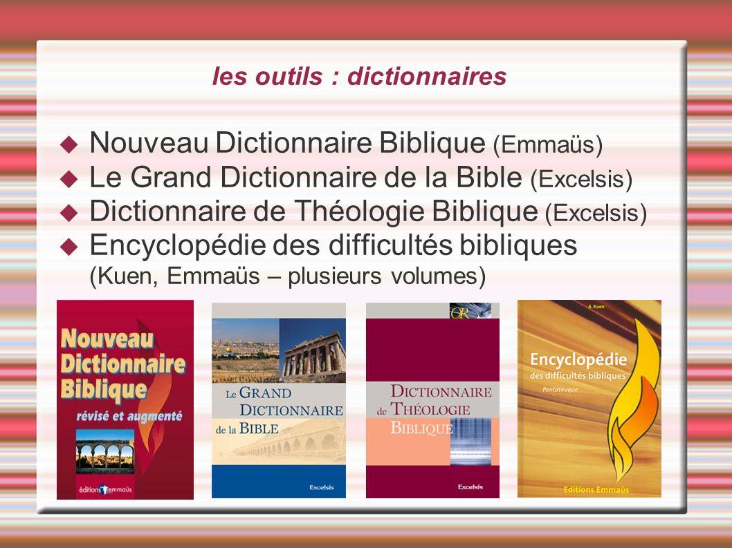 les outils : dictionnaires