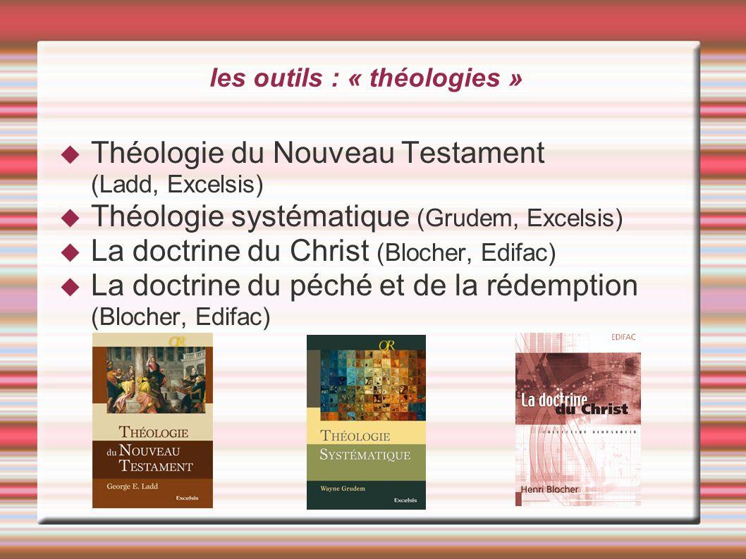 les outils : « théologies »