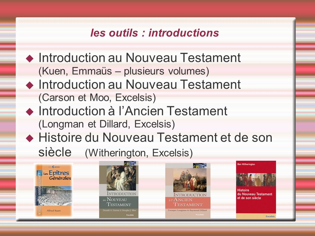 les outils : introductions