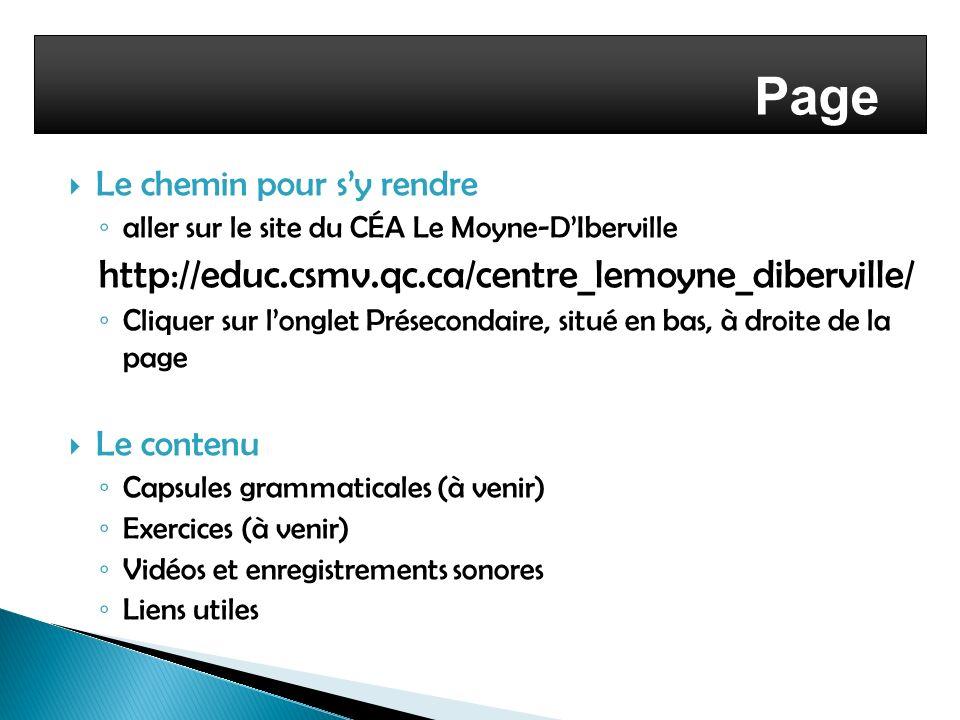 Page web http://educ.csmv.qc.ca/centre_lemoyne_diberville/