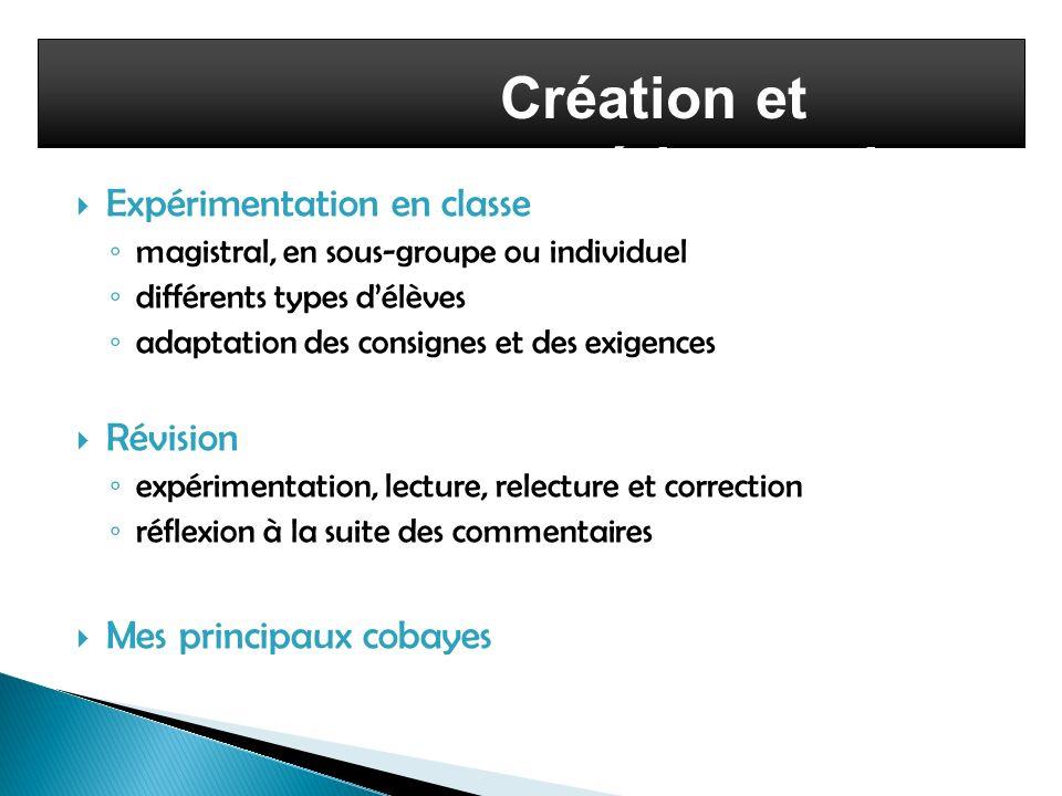 Création et expérimentation