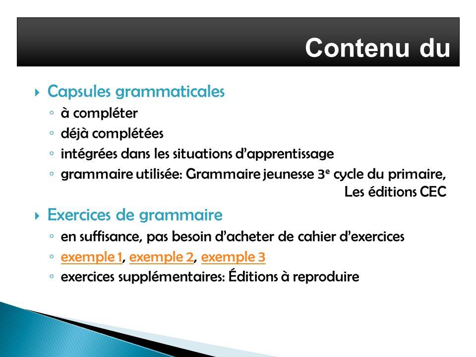 Contenu du cours Capsules grammaticales Exercices de grammaire