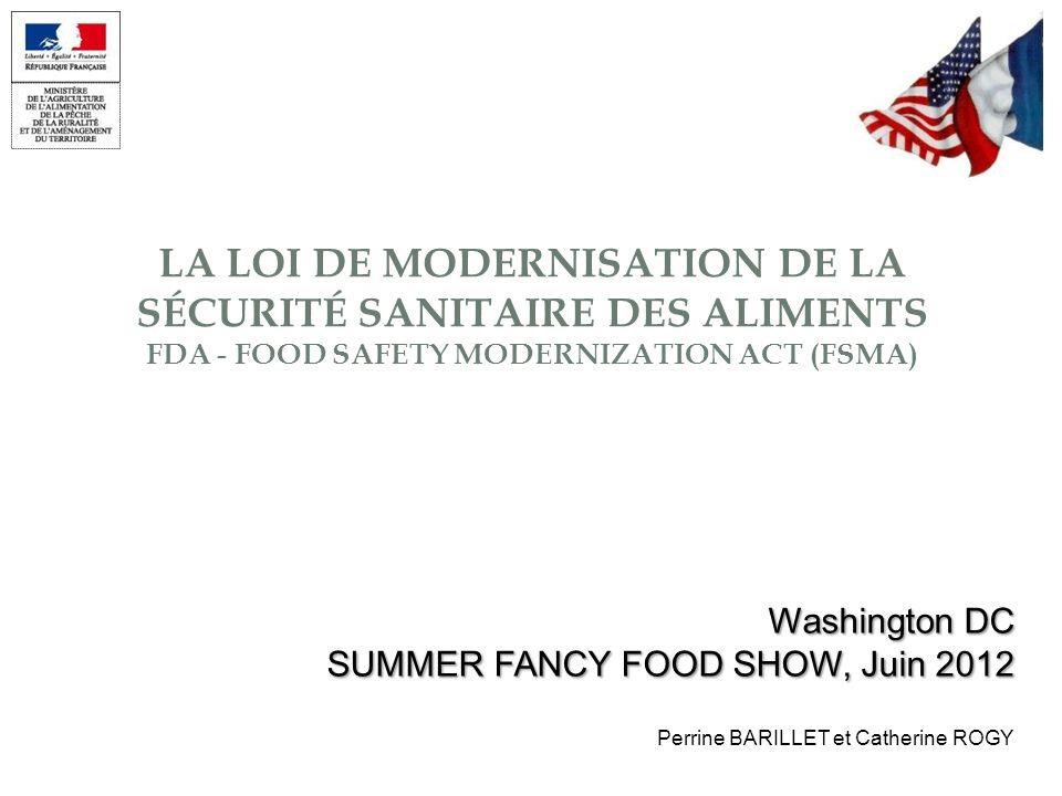 La LOI DE MODERNISATION DE LA SÉCURITÉ SANITAIRE DES ALIMENTS FDA - Food Safety Modernization Act (FSMA)