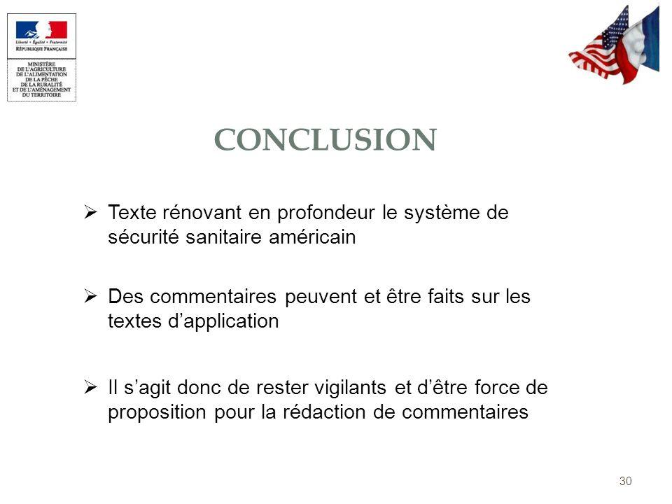 Conclusion Texte rénovant en profondeur le système de sécurité sanitaire américain.