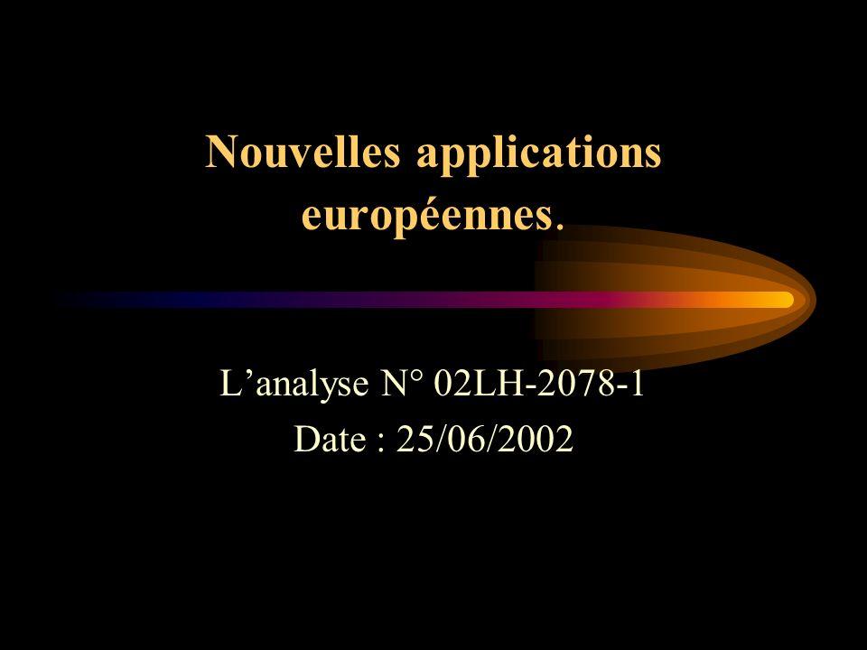 Nouvelles applications européennes.