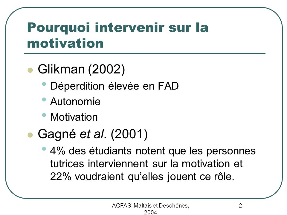 Pourquoi intervenir sur la motivation
