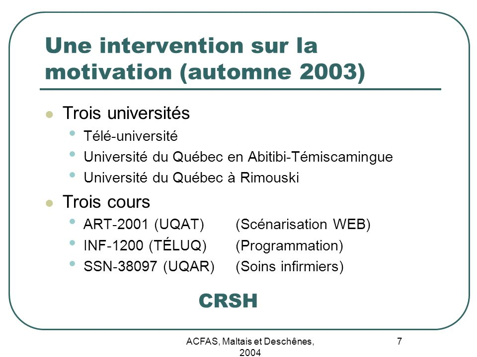 Une intervention sur la motivation (automne 2003)