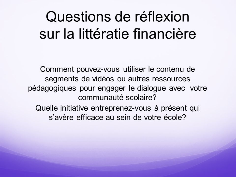 Questions de réflexion sur la littératie financière