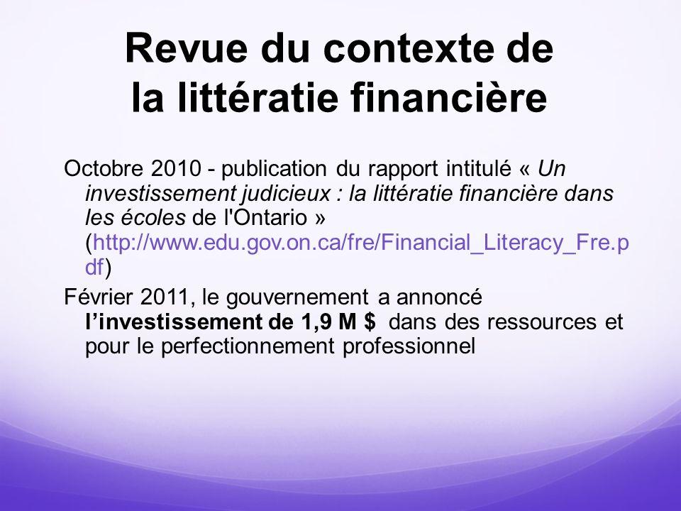 Revue du contexte de la littératie financière