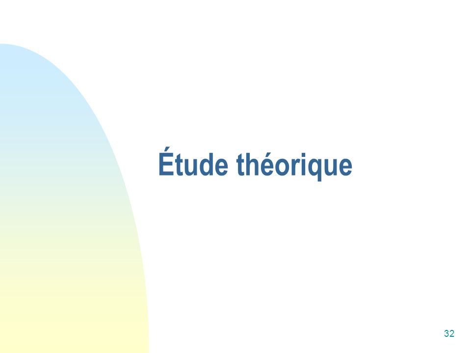 Étude théorique
