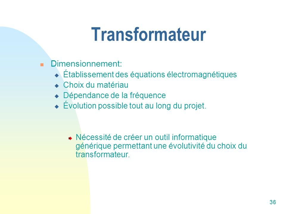 Transformateur Dimensionnement:
