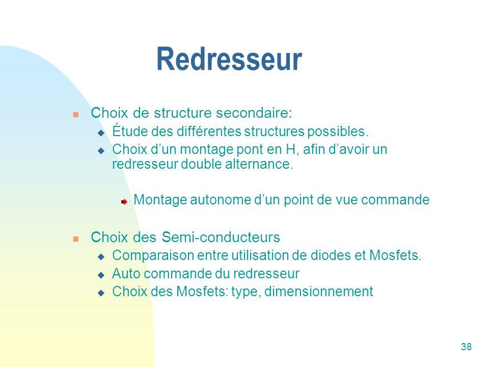 Redresseur Choix de structure secondaire: Choix des Semi-conducteurs