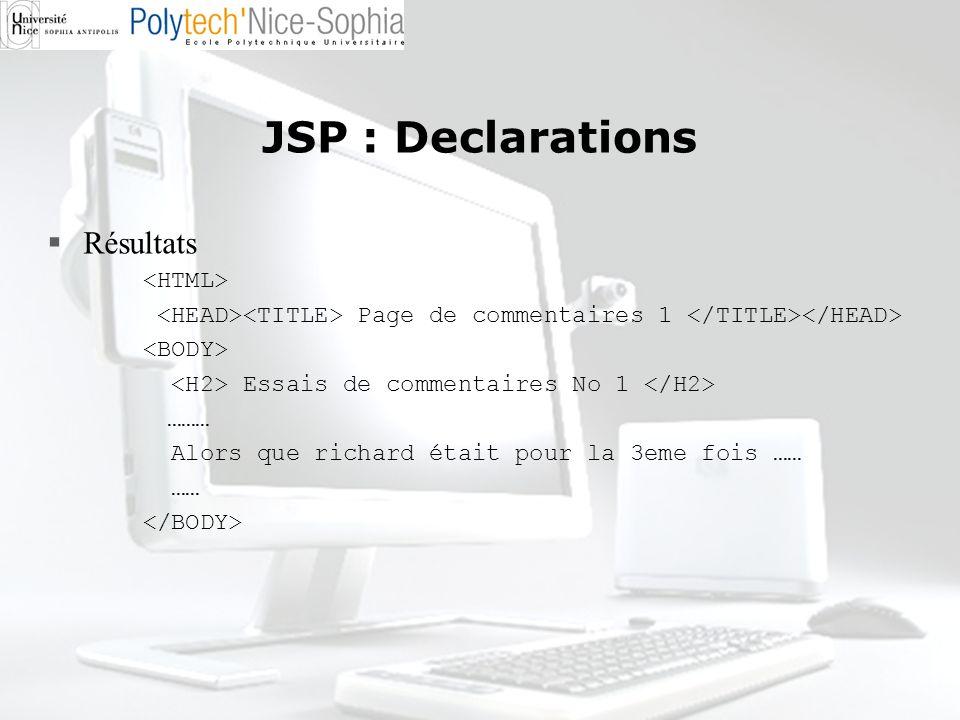 JSP : Declarations Résultats <HTML>