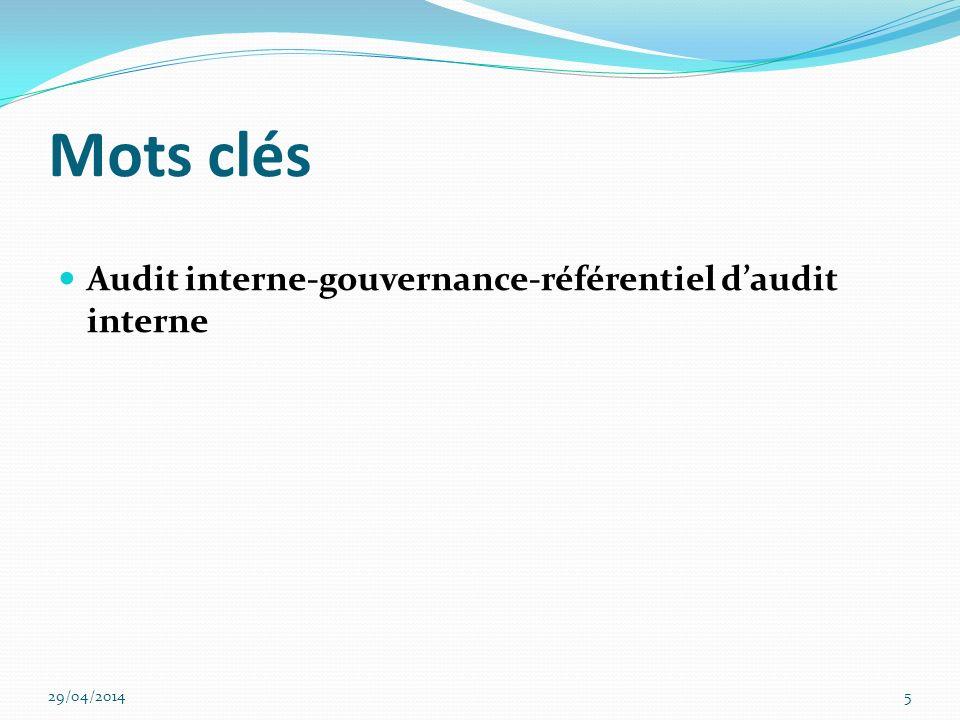 Mots clés Audit interne-gouvernance-référentiel d'audit interne