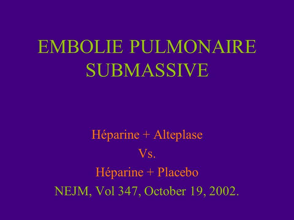 EMBOLIE PULMONAIRE SUBMASSIVE