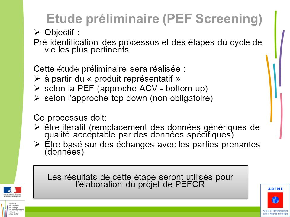 Etude préliminaire (PEF Screening)