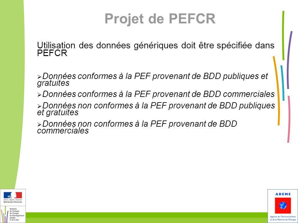 Projet de PEFCR Utilisation des données génériques doit être spécifiée dans PEFCR.