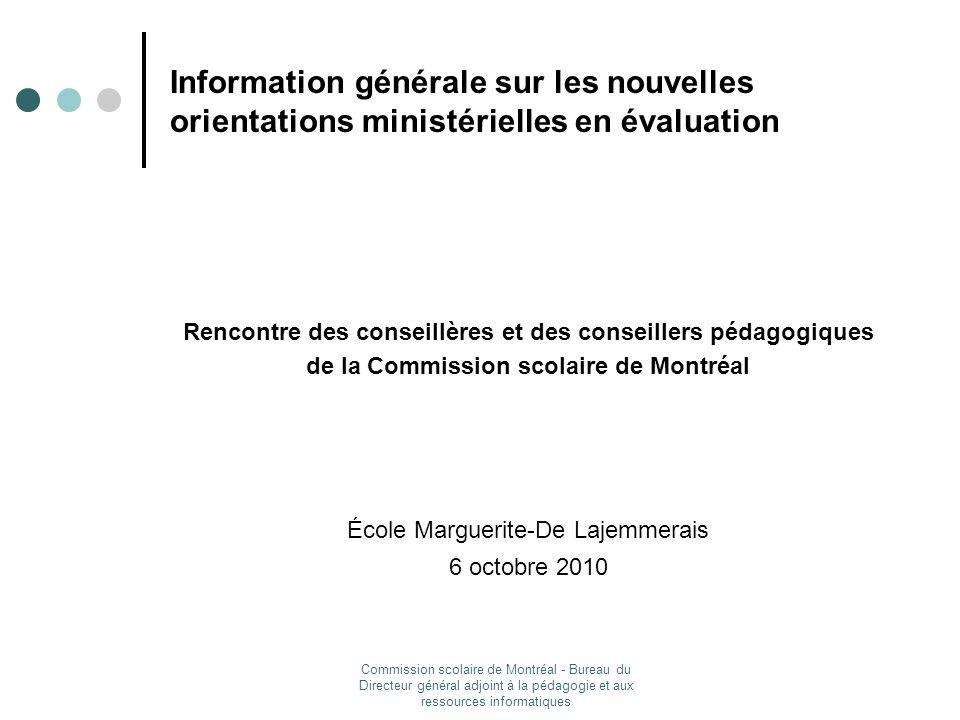 Information générale sur les nouvelles orientations ministérielles en évaluation