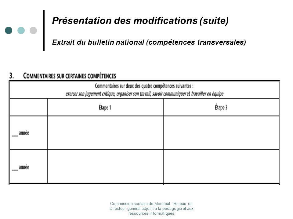 Présentation des modifications (suite) Extrait du bulletin national (compétences transversales)