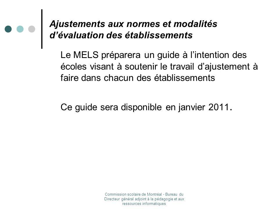 Ajustements aux normes et modalités d'évaluation des établissements