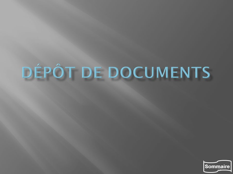 Dépôt de documents
