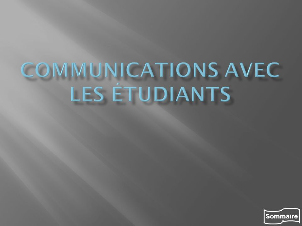 Communications avec les étudiants