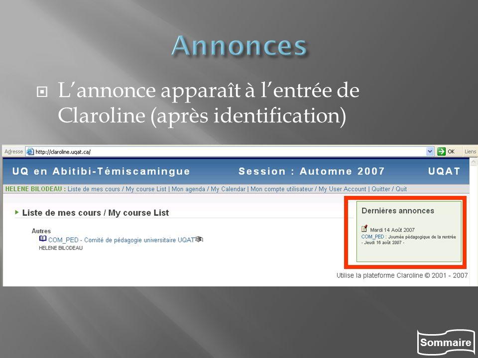 Annonces L'annonce apparaît à l'entrée de Claroline (après identification)
