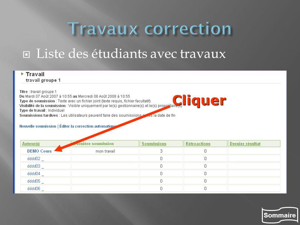 Travaux correction Liste des étudiants avec travaux Cliquer