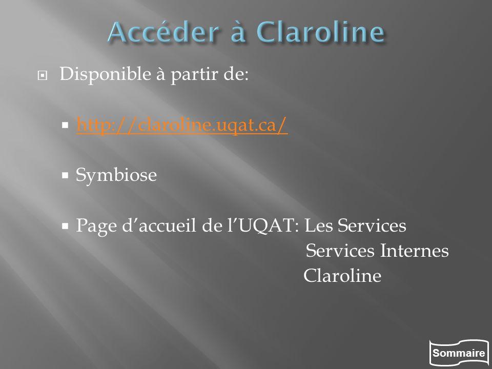 Accéder à Claroline Disponible à partir de: http://claroline.uqat.ca/
