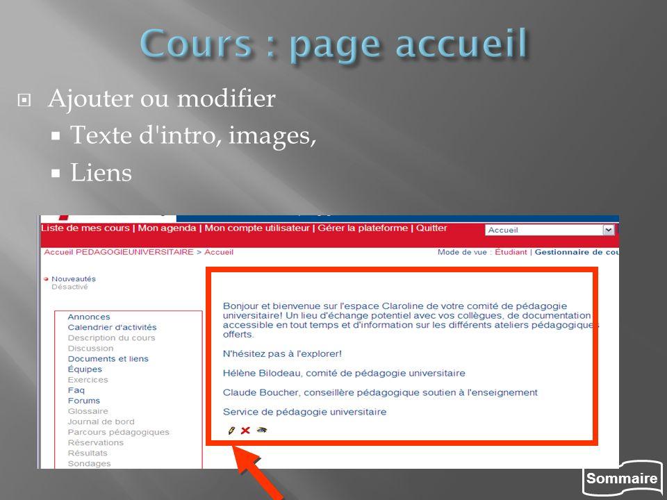 Cours : page accueil Ajouter ou modifier Texte d intro, images, Liens