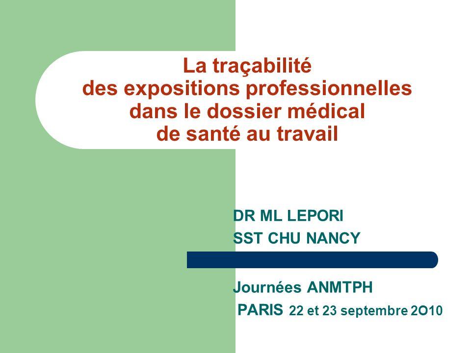 La traçabilité des expositions professionnelles dans le dossier médical de santé au travail