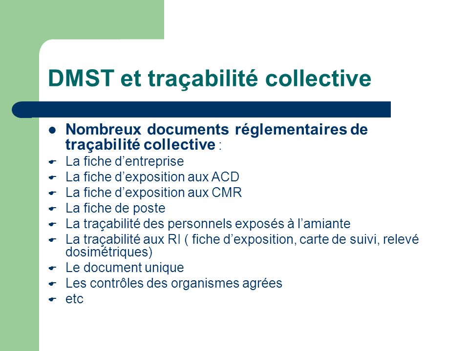DMST et traçabilité collective