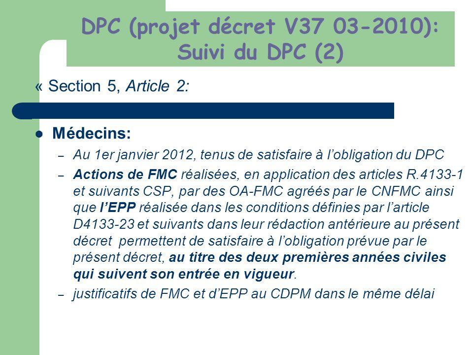 DPC (projet décret V37 03-2010): Suivi du DPC (2)