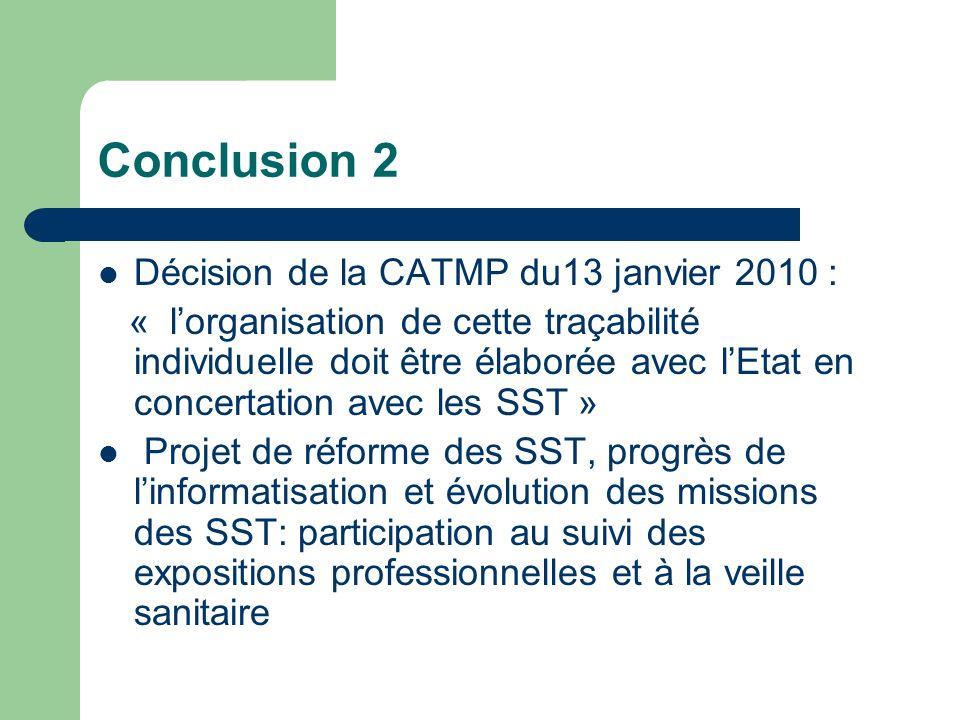 Conclusion 2 Décision de la CATMP du13 janvier 2010 :