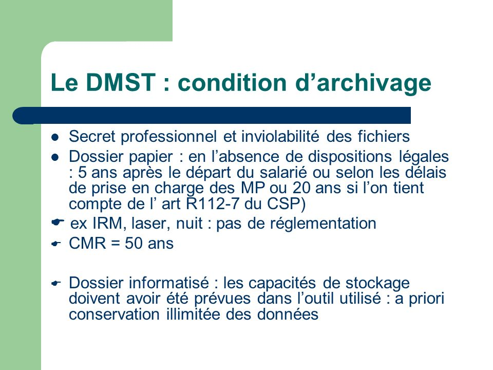 Le DMST : condition d'archivage