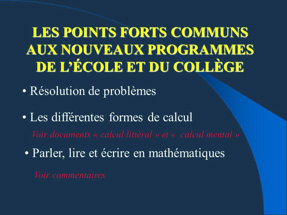 LES POINTS FORTS COMMUNS AUX NOUVEAUX PROGRAMMES DE L'ÉCOLE ET DU COLLÈGE
