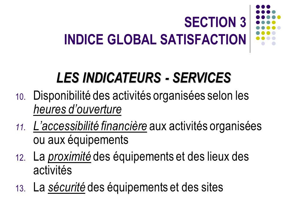 SECTION 3 INDICE GLOBAL SATISFACTION