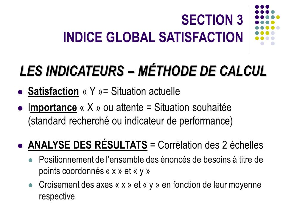 LES INDICATEURS – MÉTHODE DE CALCUL