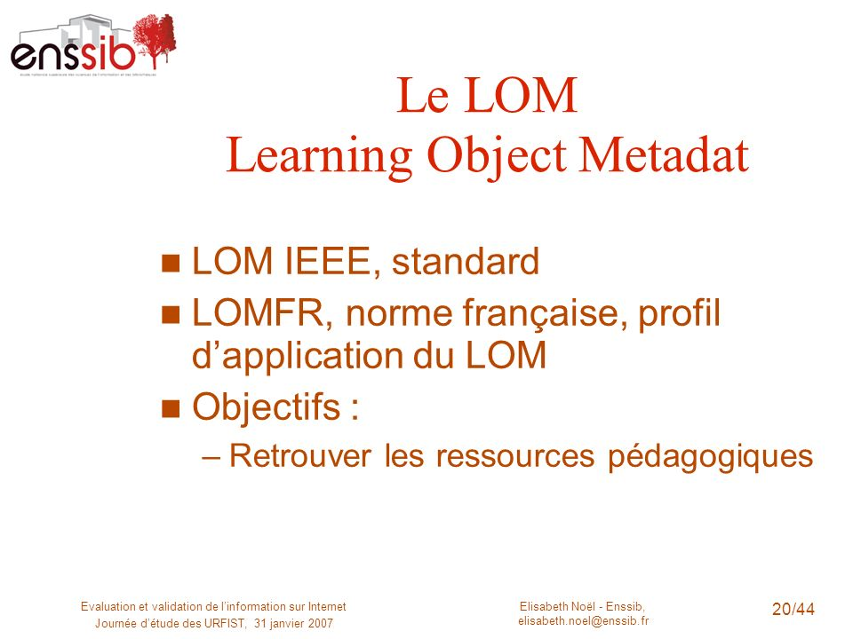 Le LOM Learning Object Metadat