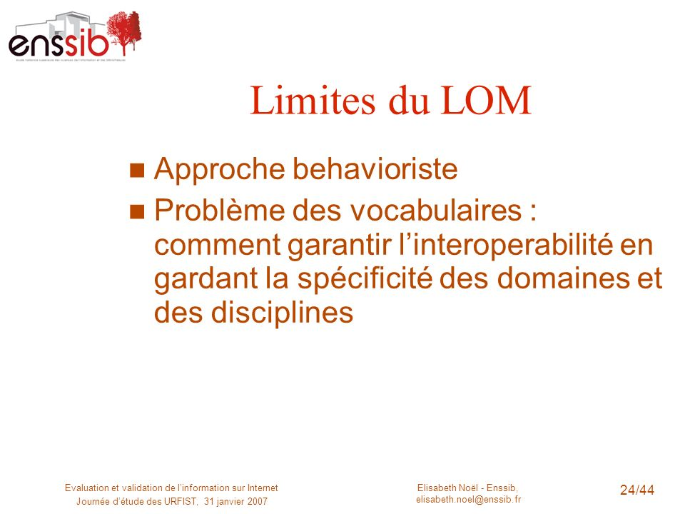 Limites du LOM Approche behavioriste