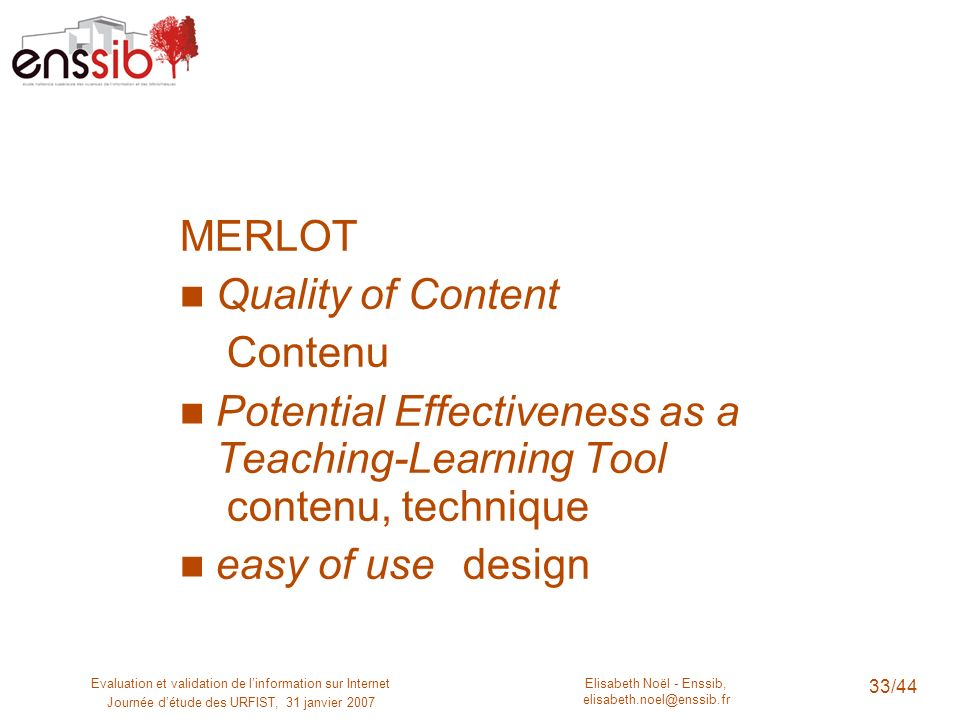 Potential Effectiveness as a Teaching-Learning Tool contenu, technique