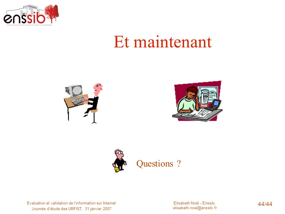 Et maintenant Questions